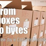 From Boxes To Bytes, A New Day In Combined Records